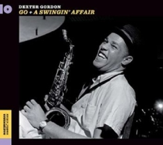 GORDON DEXTER - Go! / A Swingin' Affair