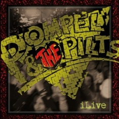 Pompel & The Pilts - Ilive