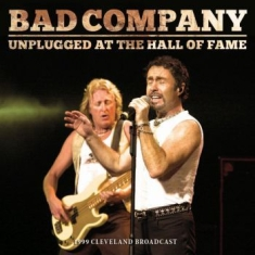 Bad Company - Unplugged At The Hall Of Fame (Live