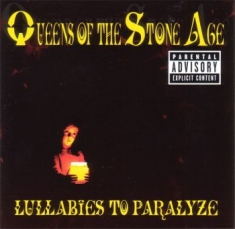 Queens Of The Stone Age - Lullabies To Paralyze [import]