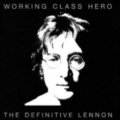 Lennon John - Working Class Hero: The Definitive