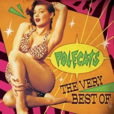 Polecats - Very Best Of