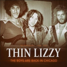Thin Lizzy - Boys Are Back In Chicago 1976
