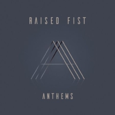 Raised Fist - Anthems (Clear Vinyl) - Signerad