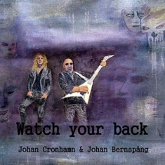 Johan Cronhamn & Johan Bernspång - Watch Your Back
