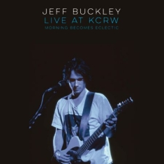 Buckley Jeff - Live On Kcrw: Morning Becomes Eclec