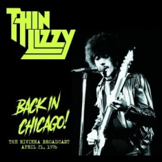 Thin Lizzy - Back In Chicago: Riviera Broad.1976
