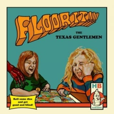 Texas Gentlmen - Floor It!! (Ltd.Ed.)