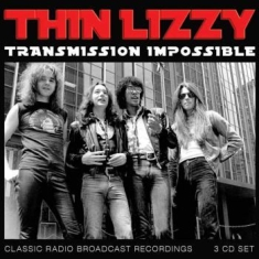 Thin Lizzy - Transmission Impossible (3Cd)