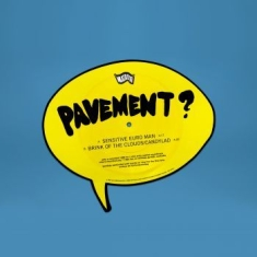 Pavement - Sensitive Euro Man B/W Brink Of The