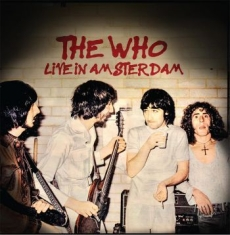 Who - Live In Amsterdam