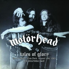 Motörhead - Tales Of Glory, Live New York 1983