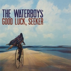 Waterboys The - Good Luck, Seeker (Deluxe)