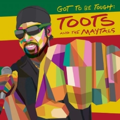Toots & The Maytals - Got To Be Tough (Vinyl)