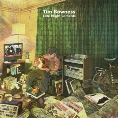 Bowness Tim - Late Night Laments