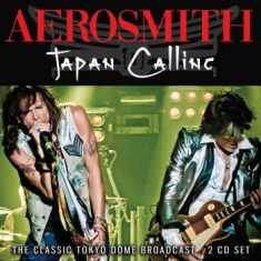 Aerosmith - Japan Calling (2 Cd) Live Broadcast