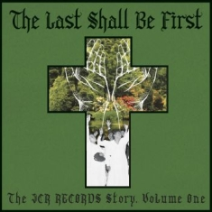 Blandade Artister - Last Shall Be First: The Jcr Record