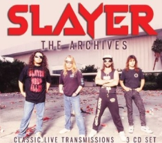 Slayer - Broadcast Archives (3 Cd)