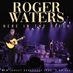 Waters Roger - Here In The Flesh 2 Cd (Live Broadc