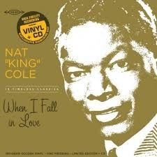 Cole Nat King - When I Fall In Love -Rsd-