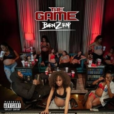 Game - Born 2 Rap
