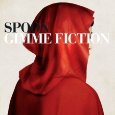 Spoon - Gimme Fiction (Re-Issue)