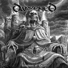 Darkend - Kingdom Of Decay (Vinyl Lp)