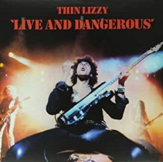 Thin Lizzy - Live And Dangerous (2Lp)