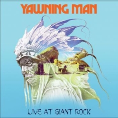 Yawning Man - Live At Giant Rock (White / Blue Vi