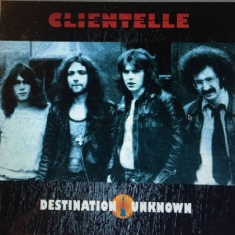 Clientelle - Destination Unknown