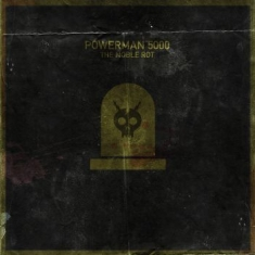 Powerman 5000 - Noble Rot