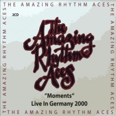 Amazing Rhythm Aces - Moments - Live In Germany 2000