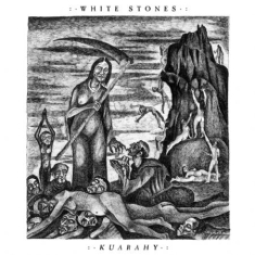 White Stones - Kuarahy (Gatefold Sleeve Vinyl, Limited Edition)