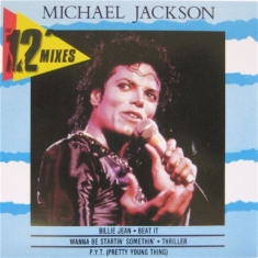 "Michael Jackson - 12"" MIxes"