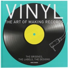 Vinyl - The art of making records