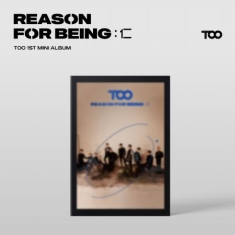 Too - Reason for Being