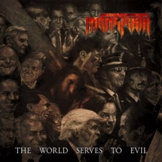 Monstrath - The World Serves To Evil