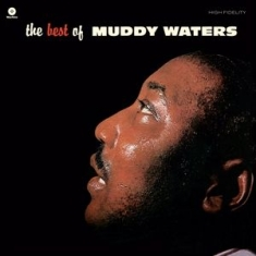 Waters Muddy - Best Of Muddy Waters (4 Bonus Tracks, 180gr)