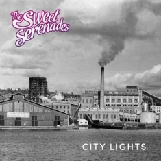 The Sweet Serenades - City Lights