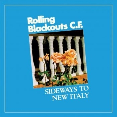 Rolling Blackouts Coastal Fever - Sideways To New Italy (Sky Blue Vin