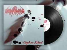 Deranged - High On Blood (Vinyl Lp)