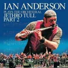 Anderson Ian - Plays The Orchestral Jethro Tull Pt