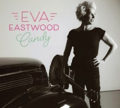 Eastwood Eva - Candy