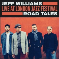 Williams Jeff - Live At London Jazz Festival - Road