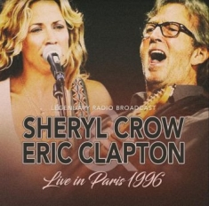 Crow Sheryl & Clapton Eric - Live In Paris 1996