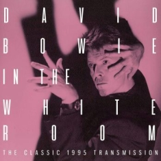 Bowie David - In The White Room (Live Broadcast 1