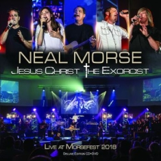 Morse Neal - Jesus Christ The Exorcist (Live At