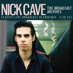 Cave Nick - Broadcast Archives (3 Cd)