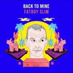 Blandade Artister - Back To Mine - Fatboy Slim