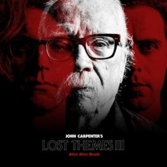 John Carpenter - Lost Themes Iii: Alive After Death